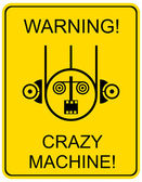 Crazy machine - sign — Stock Vector