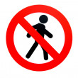 Forbidding pass to pedestrians sign — Stock Photo #1013382