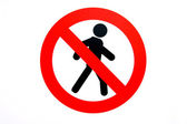 Forbidding pass to pedestrians sign — Stock Photo