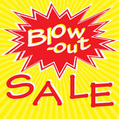 Blow-out Sale — Stock Vector
