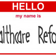 Name healthcare reform — Lizenzfreies Foto