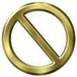 Golden forbidden sign — Foto de Stock