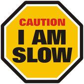 I am Slow — Stock Photo