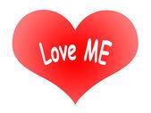 Heart Says Love ME — Stock Photo