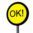 Stock Photo: Sign OK!
