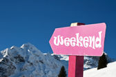 """""""Weekend"""" sign — Stock Photo"""
