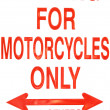 Stock Photo: For Motorcycle Only