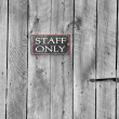 Staff only — Foto de Stock