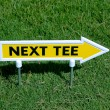 Next tee sign — Stock Photo #2029470