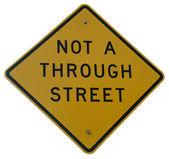 Not A Through Street — Stock Photo