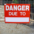 Danger due to sign — Stock Photo