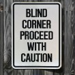 Blind Corner Sign — Stock Photo