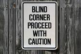 Blind Corner Sign — Stock Photo