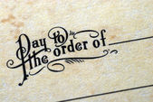 """Pay To The Order Of"" — Stock Photo"