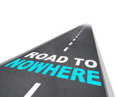 Road to Nowhere - Words on Freeway — Stock Photo