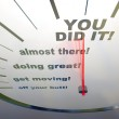 Motivational Speedometer - You Did It — Stock Photo