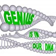 Genius is in Our DNA - Lizenzfreies Foto
