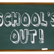 Stock Photo: School's Out - Written on Chalkboard