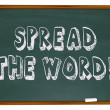 Spread the Word - Chalkboard — Stock Photo