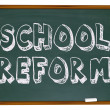 Stock Photo: School Reform - Chalkboard