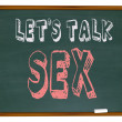 Let's Talk Sex - Chalkboard - Stock Photo