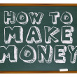 How to Make Money - Chalkboard — Stock Photo