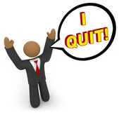 I Quit - Businessman Speech Bubble — Zdjęcie stockowe