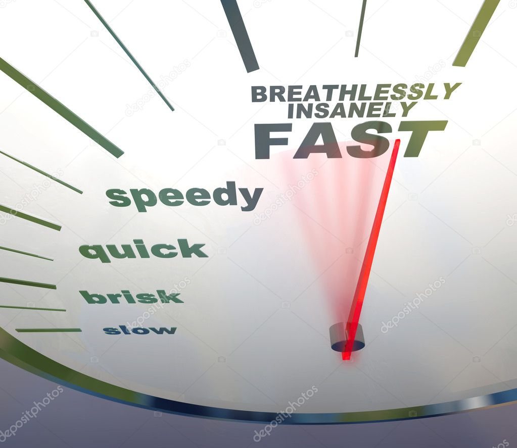 A speedometer with needle racing to the words Breathlessly, Insanely Fast — Stock Photo #2075472