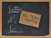 Will teach for food - cardboard sign — Stock Photo