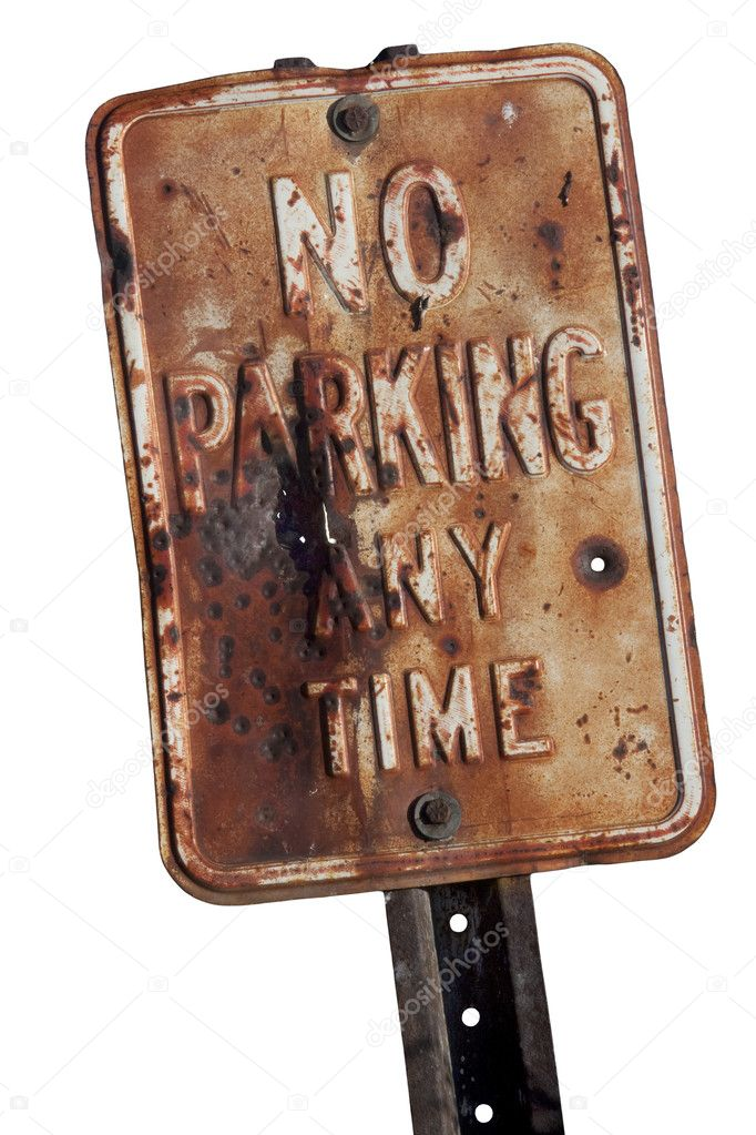 Old, rusty,  no parking any time sign with bullet holes, isolated on white — Stock Photo #2056811