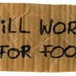 Will work for food cardboard sign — Stock Photo
