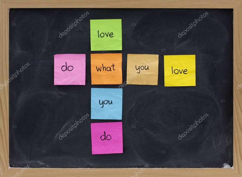 Do what you love, love what you do - happy life and work concept presented on blackboard with colorful sticky notes, white chalk smudges — Stock Photo #2061451