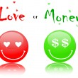 Smiles love vs money — Stock Vector
