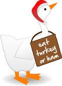 Christmas Goose wearing eat turkey sign — Stock Vector