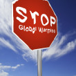 Royalty-Free Stock Photo: STOP Global Warming!