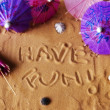 Have fun written on sand — Stok fotoğraf
