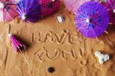 Have fun written on sand — Stock Photo