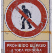 No unauthorised access spanish traffic sign outside a construction site — Stock Photo