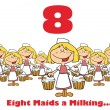 Number Eight And Text Over Eight Maids A Milking — Stock Photo