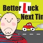 Постер, плакат: Failed Driving Test