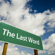Stock Photo: Last Word Green Road Sign
