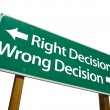 Right Decision, Wrong Decision Green Sig — Stock Photo #2329555