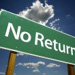No Return Green Road Sign — Stock Photo