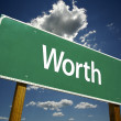 Worth Road Sign — Stock Photo