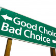 Good Choice and Bad Choice Road Sign — Stockfoto