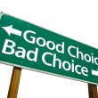Good Choice and Bad Choice Road Sign — Foto Stock