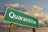 Quarantine Green Road Sign — Stock Photo