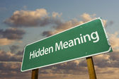 Hidden Meaning Green Road Sign — Stockfoto