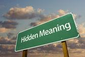 Nascosto significato cartello stradale verde — Foto Stock
