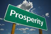 Prosperity Green Road Sign — Stock Photo